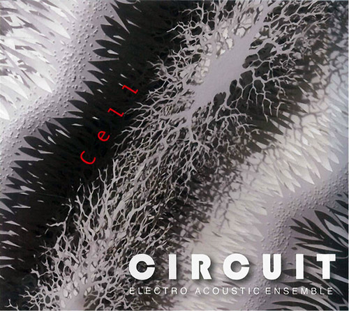 Circuit (Seagroat / Chatzigiannis / Taylor / Hutchinson / Medley / Wachsmann): Cell (FMR)