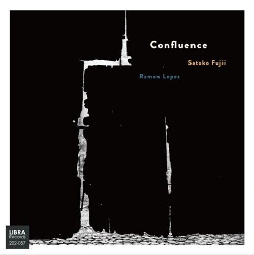 Fujii, Satoko / Ramon Lopez: Confluence (Libra)
