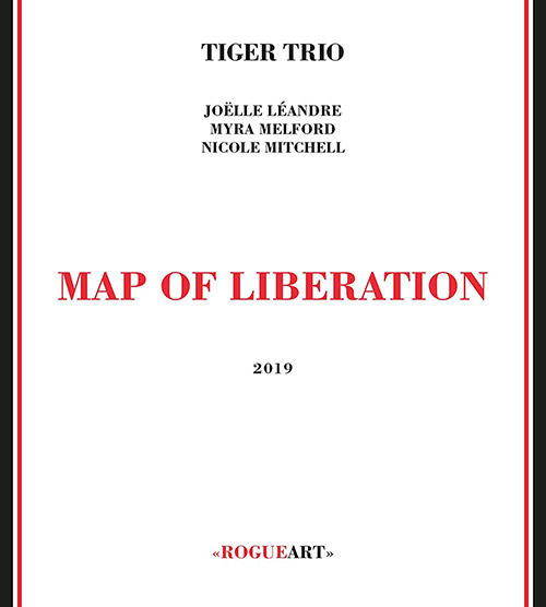 Tiger Trio (Leandre / Melford / Mitchel): Map of Liberation (RogueArt)