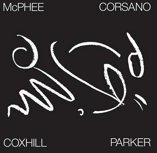McPhee, Joe  / Lol Coxhill / Chris Corsano / Evan Parker: Tree Dancing (Otoroku)