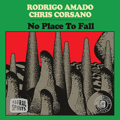 Amado, Rodrigo / Chris Corsano: No Place To Fall [CASSETTE w/ DOWNLOAD] (Astral Spirits)