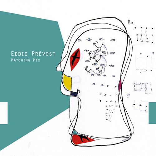 Prevost, Eddie: Matching Mix [VINYL] (Earshot Recordings)