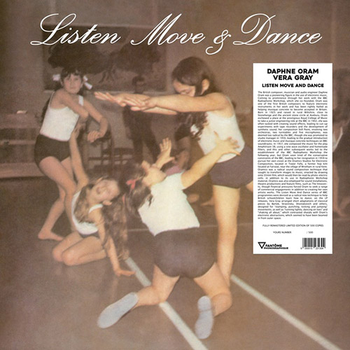 Oram, Daphne / Vera Gray: Listen Move & Dance [VINYL] (Fantome Phonographique)