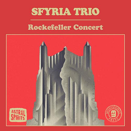 Sfyria Trio: Rockefeller Concert [CASSETTE] (Astral Spirits)
