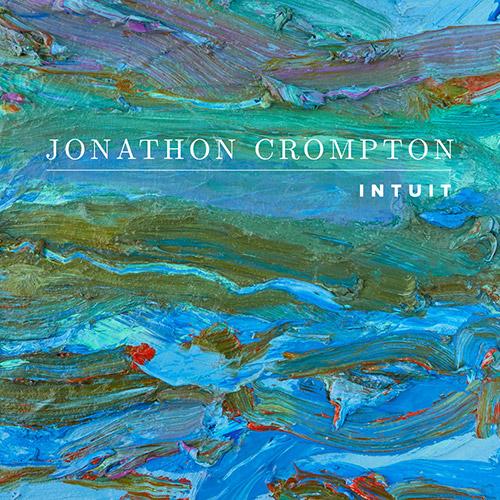 Crompton, Jonathon : Intuit (New Lab Records)