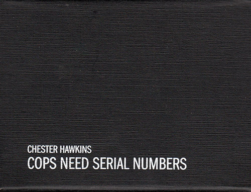 Hawkins, Chester: Cops Need Serial Numbers [USB mp3 & wav + pdf] (Intangible Arts)