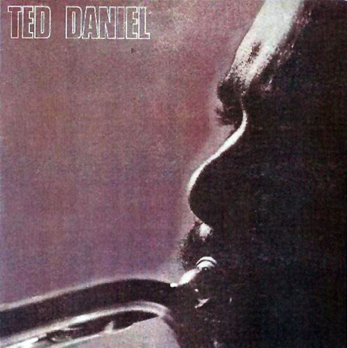 Daniel, Ted: Ted Daniel Sextet (Ujamaa Records)