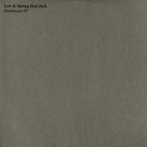 Low & Spring Heel Jack: Bombscare [VINYL 12