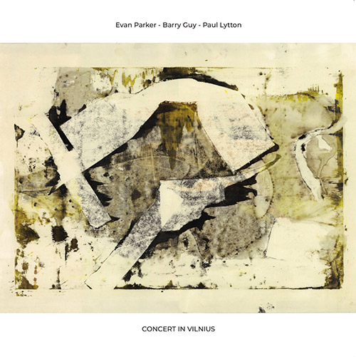 Parker, Evan / Barry Guy / Paul Lytton: Concert In Vilnius [VINYL] (NoBusiness)