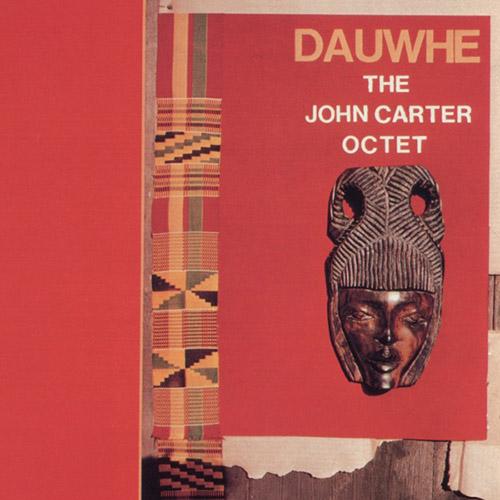Carter, John Octet: Dauwhe [VINYL] (Black Saint Vinyl)