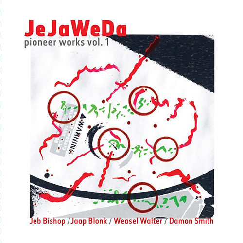 JeJaWeDa (Bishop / Blonk / Walter / Smith): Pioneer Works Vol. 1 [CD + BOOKLET] (Balance Point Acoustics)