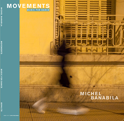Banabila, Michel: Movements (music for dance) [VINYL 2 LPs + DOWNLOAD] (Tapu Records)