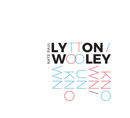 Lytton, Paul / Nate Wooley: Known / Unknown (Listen! Foundation (Fundacja Sluchaj!))