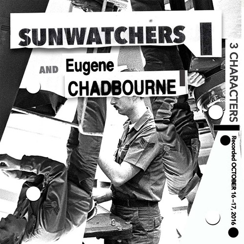 Sunwatchers / Eugene Chadbourne: 3 Characters [VINYL 2 LPs] (Amish Records)