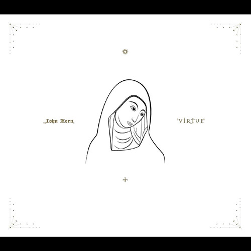 Zorn, John (Lage / Frisell / Riley): Virtue (Tzadik)