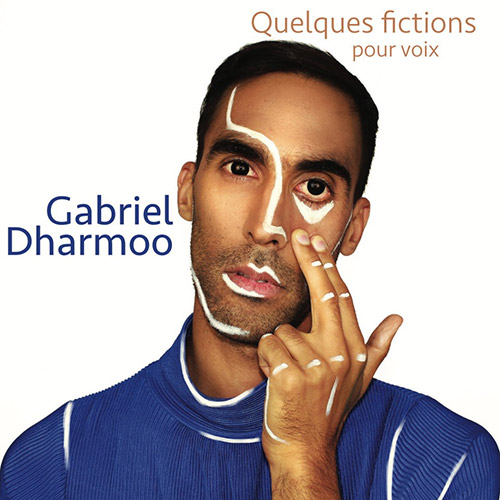 Dharmoo, Gabriel : Quelques fictions (Ambiances Magnetiques)