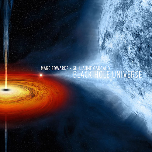 Edwards, Marc / Guillaume Gargaud: Black Hole Universe (Atypeek Music)