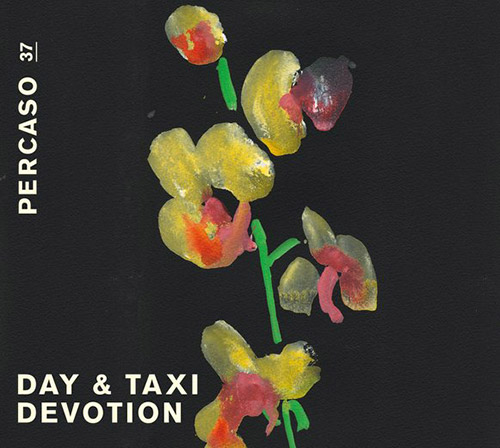 Day & Taxi: Devotion [VINYL 2 LPs] (Percaso)
