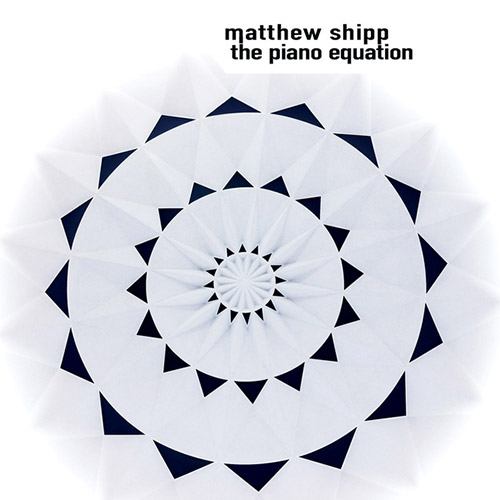 Shipp, Matthew: The Piano Equation (Tao Forms)