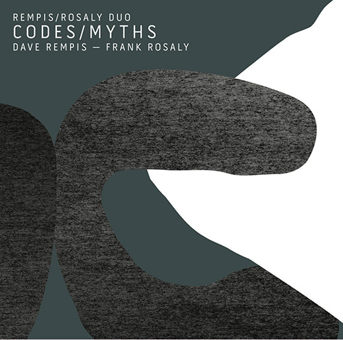 Rempis / Rosaly Duo: Codes / Myths [2 CDs] (Aerophonic)