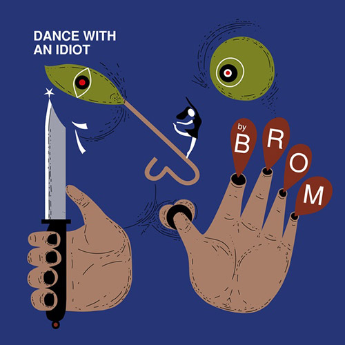 BROM (Lapshin / Ponomarev / Mikensky / Kurilo): Dance With An Idiot [VINYL] (Trost Records)