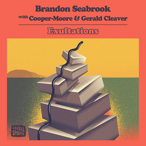 Seabrook, Brandon (w/ Cooper-Moore / Gerald Cleaver): Exultations (Astral Spirits)