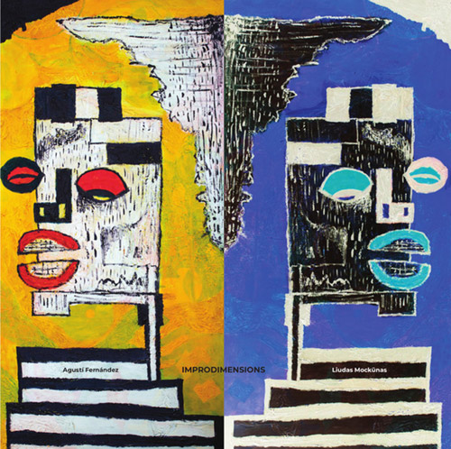 Fernandez, Agusti / Liudas Mockunas: Improdimensions [VINYL] (NoBusiness)