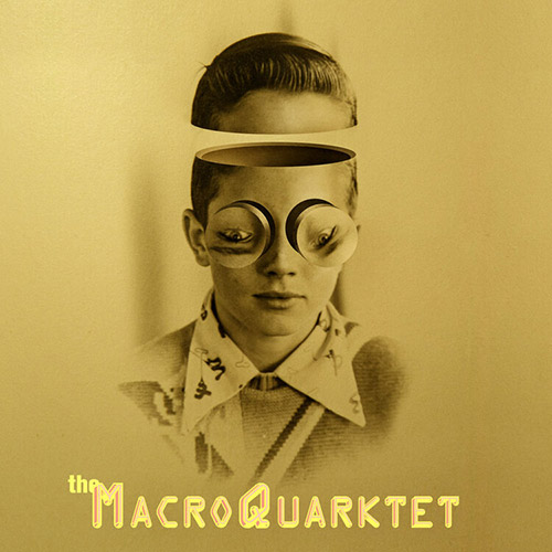 MacroQuarktet, The: The Complete Night: Live At The Stone NYC [2 CDs] (Out Of Your Head Records)