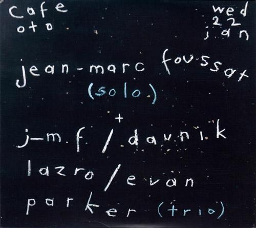 Foussat, Jean-Marc / Daunik Lazro / Evan Parker: Cafe OTO 2020 [2 CDs] (Fou Records)