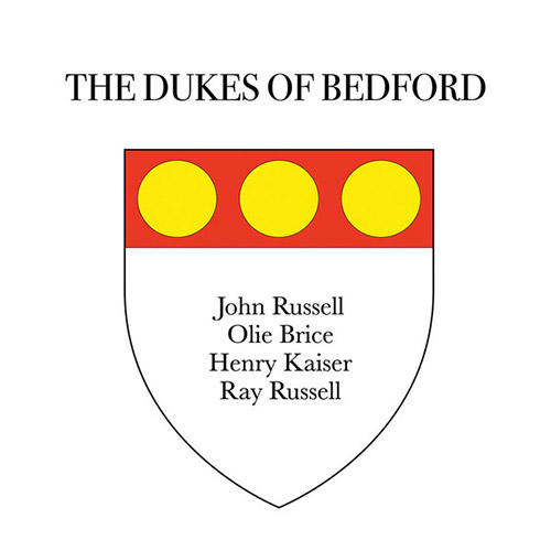 Russell, John / Ray Russell / Henry Kaiser / Olle Brice: The Dukes of Bedford (Balance Point Acoustics)