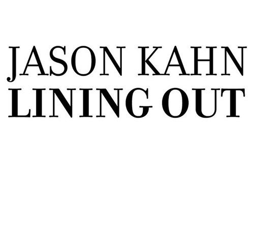 Kahn, Jason : Lining Out [VINYL] (Hiddenbell Records)