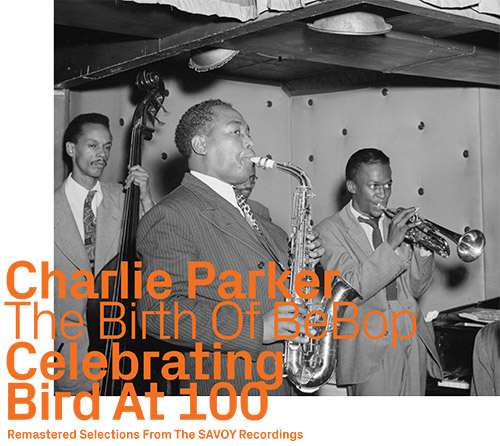Parker, Charlie : Selections From The SAVOY Recordings (ezz-thetics by Hat Hut Records Ltd)