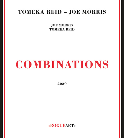 Reid, Tomeka / Joe Morris: Combinations (RogueArt)