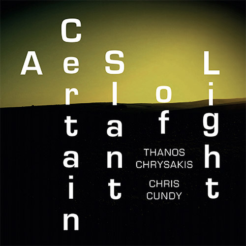 Chrysakis, Thanos / Chris Cundy: A Certain Slant Of Light (Aural Terrains)