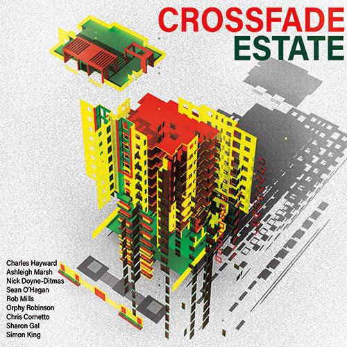 Hayward, Charles : Crossfade Estate (Klanggalerie)