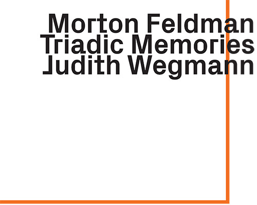 Feldman, Morton: Triadic Memories [2 CDs] (ezz-thetics by Hat Hut Records Ltd)