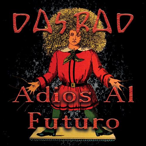 Das Rad (Archer / Robinson / Dinsdale): Adios Al Futuro (Discus)