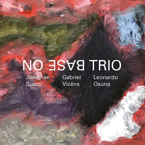 No Base Trio: No Base Trio (Setola Di Maiale)