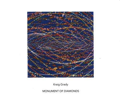 Grady, Kraig: Monument Of Diamonds (Another Timbre)