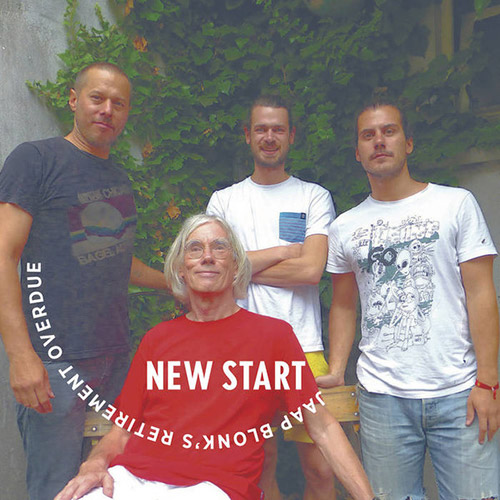 Blonk's, Jaap Retirement Overdue (w/ Petruccelli / Stadhouders / Rosaly): New Start [2 CDs] (Kontrans)