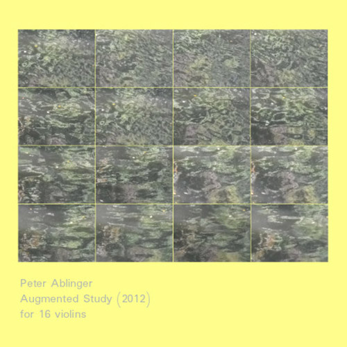 Ablinger, Peter: Augmented Study (2012) (Sacred Realism)