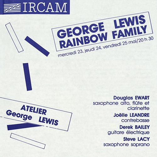 Lewis, George (w/ Derek Bailey / Douglas Ewart / Joelle Leandre / Steve Lacy): Rainbow Family (Carrier Records)