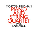 Feldman, Morton (Ives Ensemble): Piano & String Quartet <i>[Used Item]</i> (Hat [now] ART)