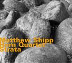 Shipp, Matthew Horn Quartet: Strata (Hatology)