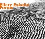 Eskelin, Ellery: Forms