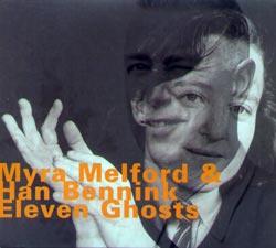 Melford, Myra / Han Bennink: Eleven Ghosts (Hatology)