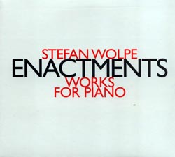 Wolpe, Stefan: Enactments (Hat [now] ART)