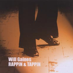 Gaines, Will / Derek Bailey: Rappin & Tappin (Incus)