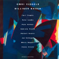 Ziegele, Omri Billiger Bauer: The Silence Behind Each Cry - Suite For Urs Voerkel (Intakt)