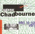 Chadbourne, Eugene: End to Slavery (Intakt)